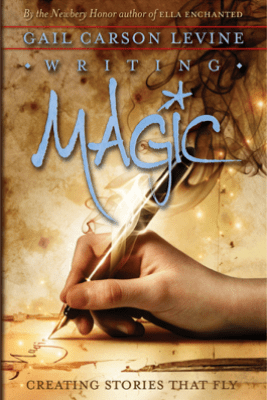 Writing Magic - Gail Carson Levine