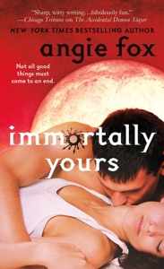 Immortally Yours - Angie Fox pdf download