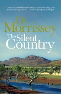 The Silent Country - Di Morrissey pdf download