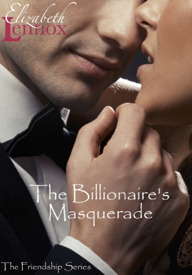The Billionaire's Masquerade - Elizabeth Lennox pdf download