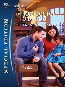 From Doctor...to Daddy - Karen Rose Smith pdf download