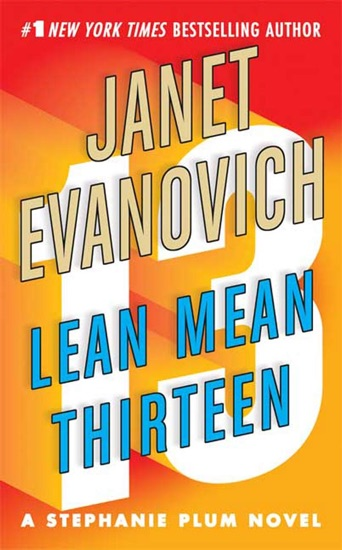 Lean Mean Thirteen - Janet Evanovich pdf download