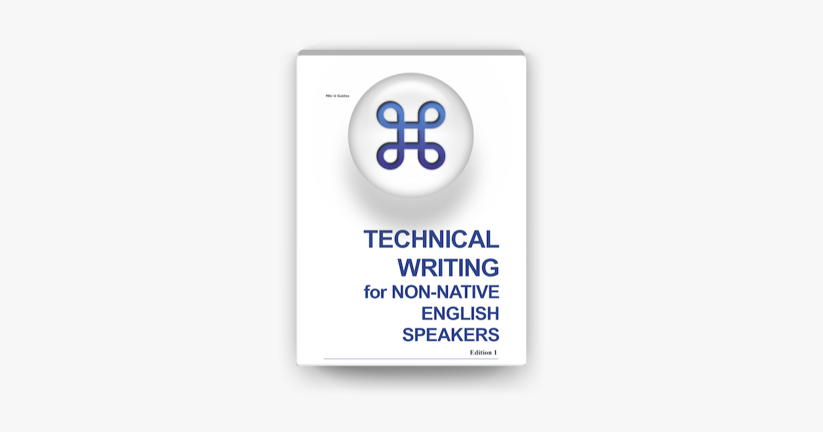 Technical Writing for Non-Native English Speakers on