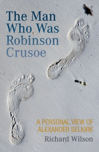 The Man Who Was Robinson Crusoe - Rick Wilson pdf download