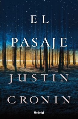El pasaje - Justin Cronin pdf download