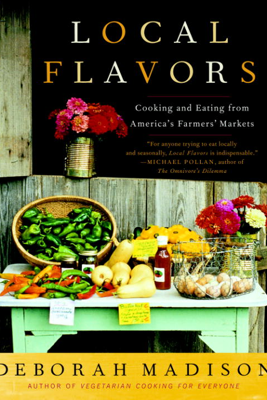 Local Flavors - Deborah Madison