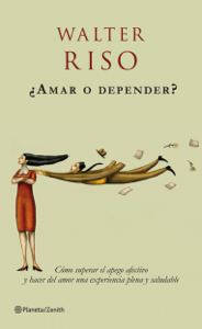 ¿Amar o depender? - Walter Riso pdf download