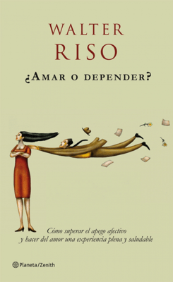 ¿Amar o depender? - Walter Riso pdf download