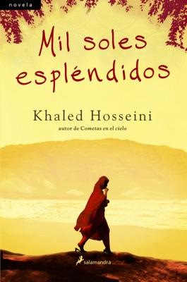 Mil soles espléndidos - Khaled Hosseini pdf download