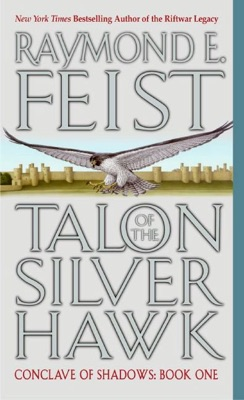 Talon of the Silver Hawk - Raymond E. Feist pdf download