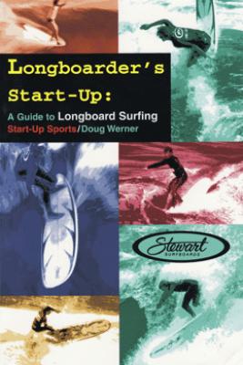 Longboarder's Start-Up - Doug Werner
