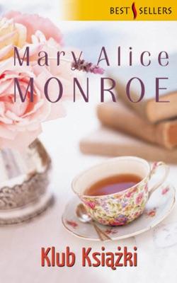 Klub Książki - Mary Alice Monroe pdf download