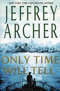 Only Time Will Tell - Jeffrey Archer pdf download