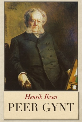 Peer Gynt - Henrik Ibsen pdf download