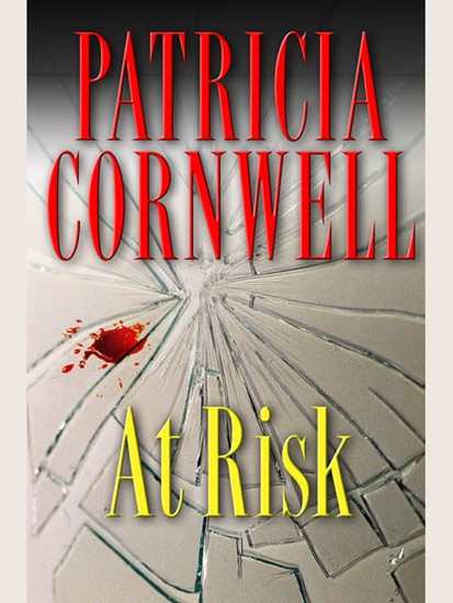 At Risk by Patricia Cornwell PDF Download