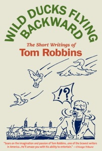 Wild Ducks Flying Backward - Tom Robbins pdf download