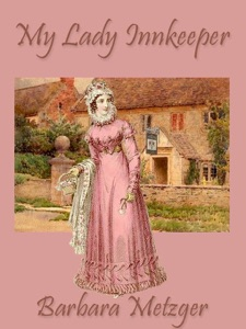 My Lady Innkeeper (a Regency Romance) - Barbara Metzger pdf download