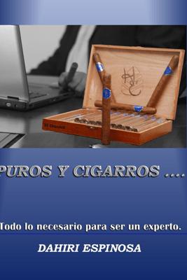 Puros y Cigarros - Dahiri Espinosa