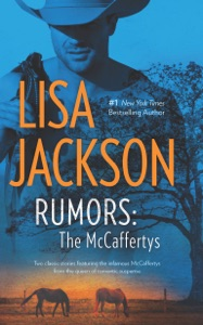 Rumors: The McCaffertys - Lisa Jackson pdf download