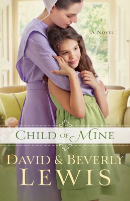 Child of Mine - Beverly Lewis pdf download