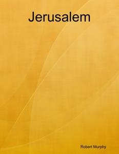 Jerusalem - Robert Murphy pdf download
