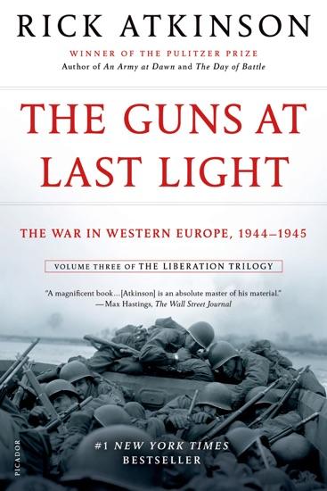 The Guns at Last Light by Rick Atkinson PDF Download