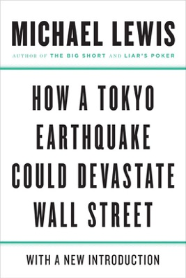 How a Tokyo Earthquake Could Devastate Wall Street - Michael Lewis pdf download