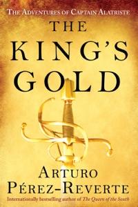 The King's Gold - Arturo Pérez-Reverte pdf download