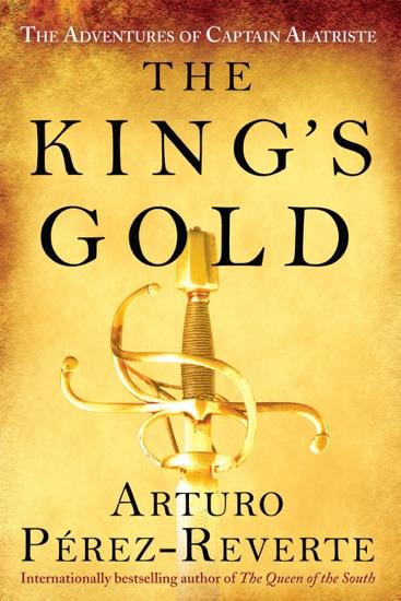 The King's Gold by Arturo Pérez-Reverte pdf download