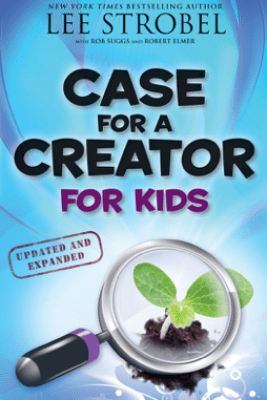 Case for a Creator for Kids - Lee Strobel