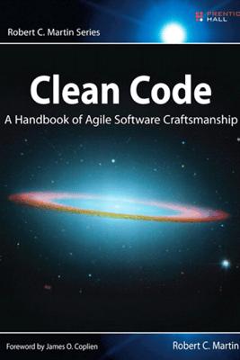 Clean Code: A Handbook of Agile Software Craftsmanship - Robert C. Martin