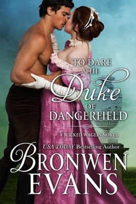 To Dare the Duke of Dangerfield - Bronwen Evans pdf download
