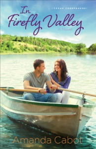 In Firefly Valley (Texas Crossroads Book #2) - Amanda Cabot pdf download