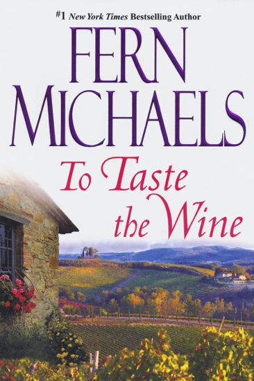 To Taste The Wine - Fern Michaels pdf download