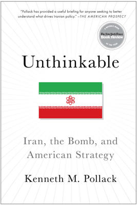 Unthinkable - Kenneth Pollack