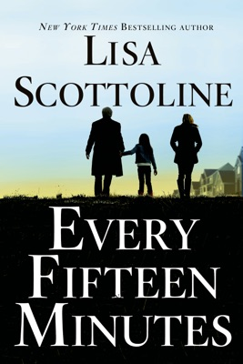 Every Fifteen Minutes - Lisa Scottoline pdf download