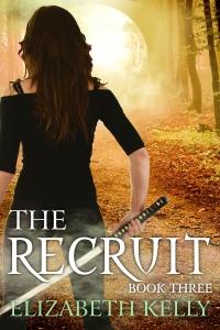 The Recruit (Book Three) - Elizabeth Kelly pdf download