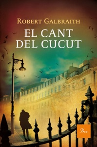 El cant del cucut - Robert Galbraith pdf download