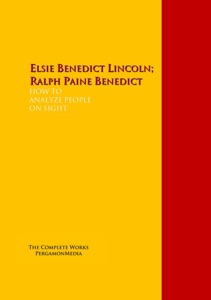 HOW TO<br>ANALYZE PEOPLE<br>ON SIGHT<br> - Elsie Lincoln Benedict & Ralph Paine <br> Benedict pdf download