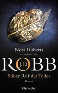 Süßer Ruf des Todes - J. D. Robb pdf download