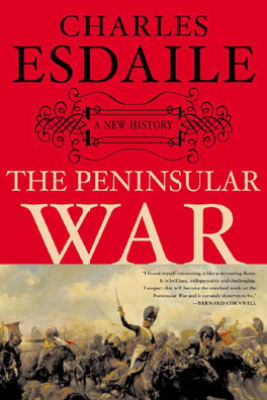 The Peninsular War - Charles Esdaile
