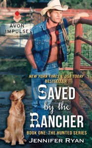 Saved by the Rancher - Jennifer Ryan pdf download