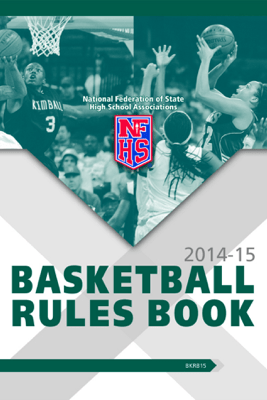 2014-15 Basketball Rules Book - NFHS & Theresia Wynns