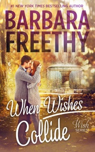 When Wishes Collide - Barbara Freethy pdf download