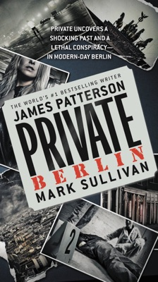 Private Berlin - James Patterson & Mark Sullivan pdf download