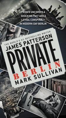 Private Berlin - James Patterson & Mark Sullivan pdf download