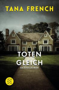 Totengleich - Tana French pdf download