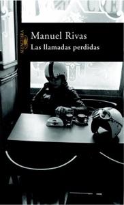 Las llamadas perdidas - Manuel Rivas pdf download
