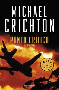 Punto crítico - Michael Crichton pdf download