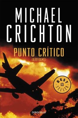 Punto crítico - Michael Crichton pdf download